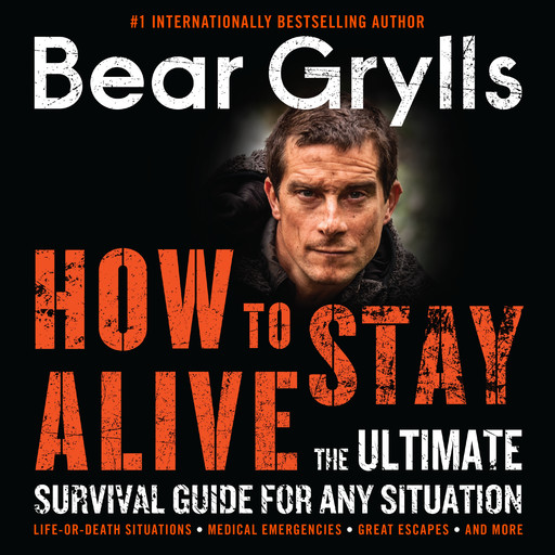 How to Stay Alive, Bear Grylls