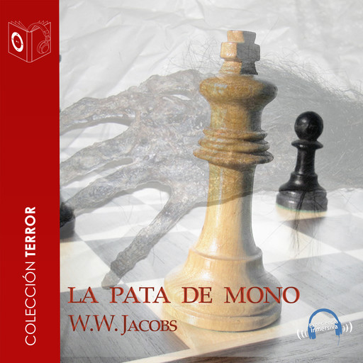La pata de mono - Dramatizado, William Wymark Jacobs