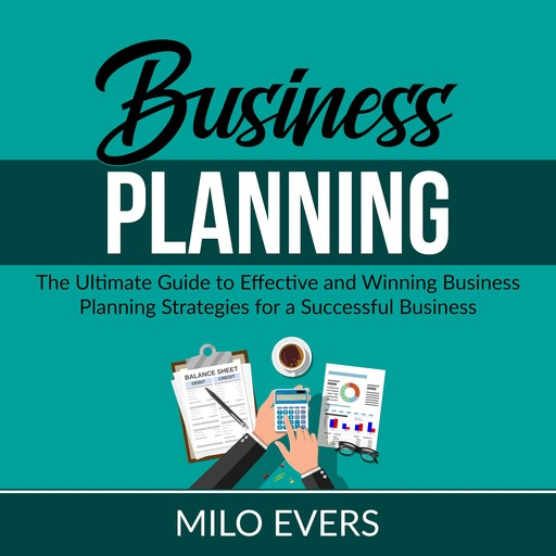 Business Planning, Milo Evers