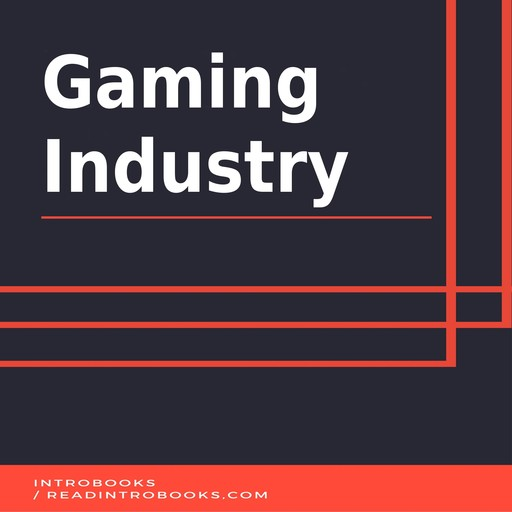 Gaming Industry, IntroBooks