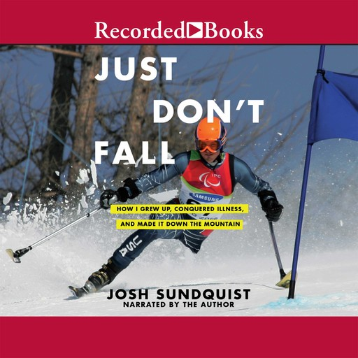 Just Don't Fall, Josh Sundquist