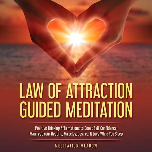 Law of Attraction Guided Meditation, Meditation Meadow