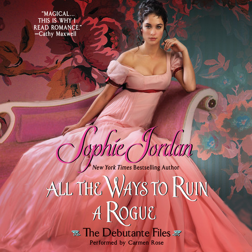 All the Ways to Ruin a Rogue, Sophie Jordan
