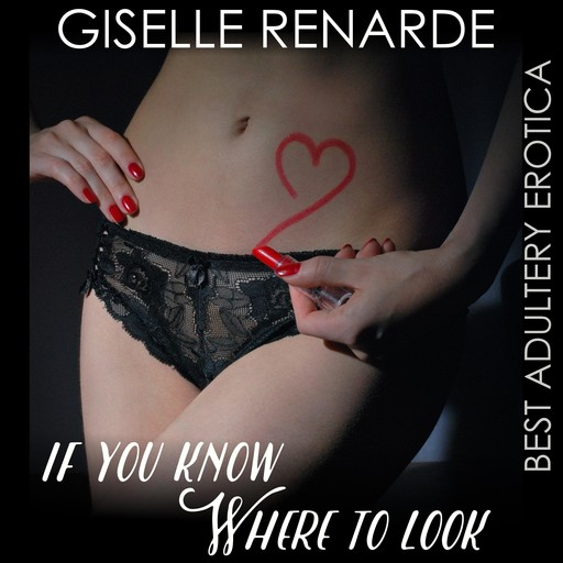 If You Know Where to Look, Giselle Renarde