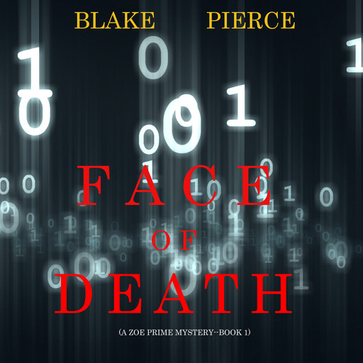 Face of Death (A Zoe Prime Mystery—Book 1), Blake Pierce