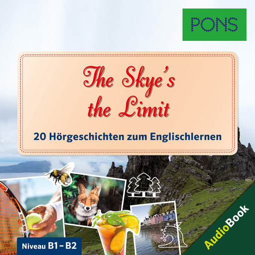 PONS Hörbuch Englisch: The Skye's the Limit, Dominic Butler, PONS-Redaktion