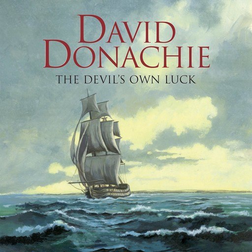 The Devil's Own Luck, David Donachie