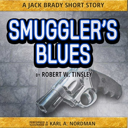 Smuggler's Blues, Robert Tinsley