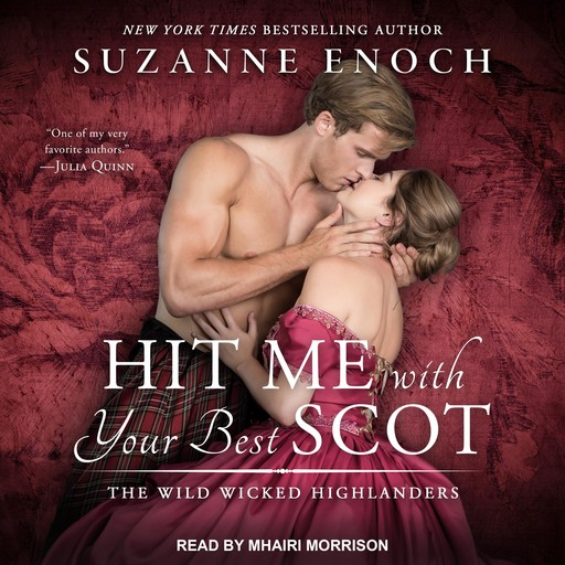 Hit Me With Your Best Scot, Suzanne Enoch