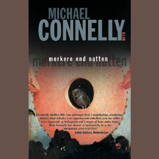 Mørkere end natten, Michael Connelly