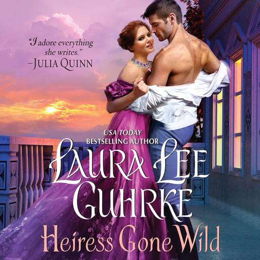 Heiress Gone Wild, Laura Lee Guhrke