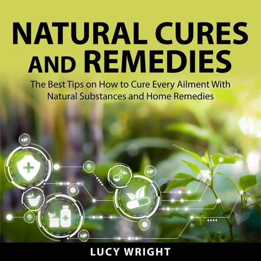 Natural Cures and Remedies, Lucy Wright