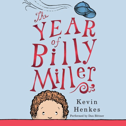 The Year of Billy Miller, Kevin Henkes