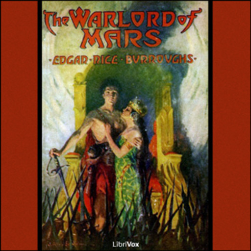 The Warlord of Mars, Edgar Rice Burroughs