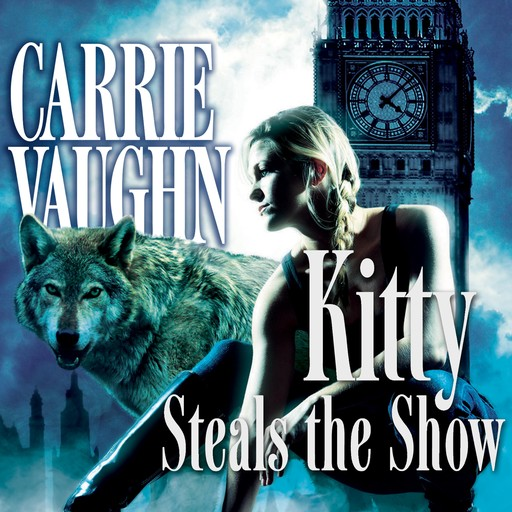 Kitty Steals the Show, Carrie Vaughn