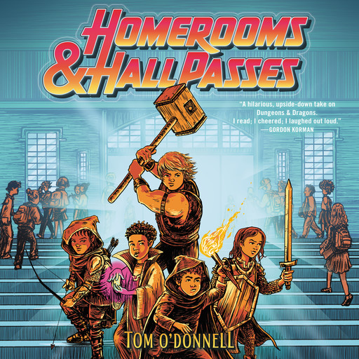 Homerooms and Hall Passes, Tom O'Donnell