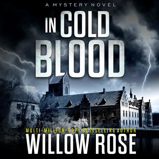 In Cold Blood, Willow Rose