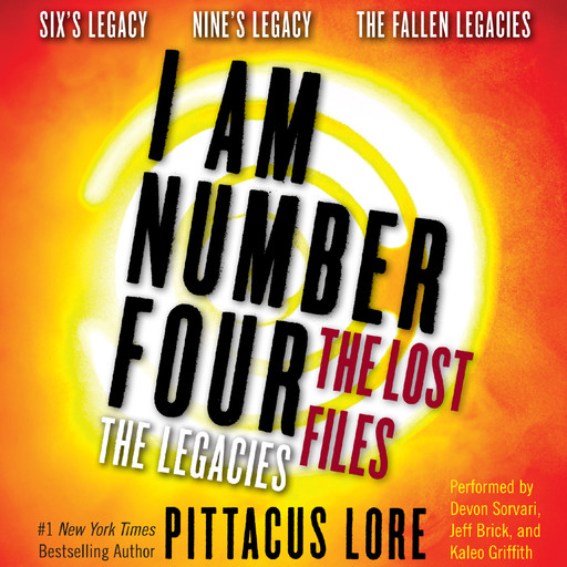 I Am Number Four: The Lost Files: The Legacies, Pittacus Lore