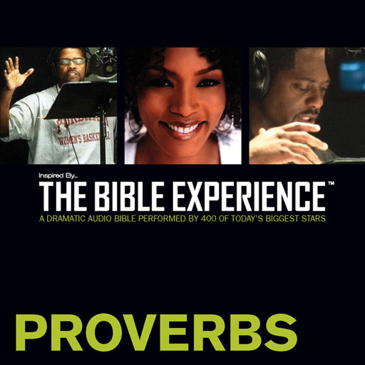 Inspired By … The Bible Experience Audio Bible - Today's New International Version, TNIV: (19) Proverbs, Zondervan