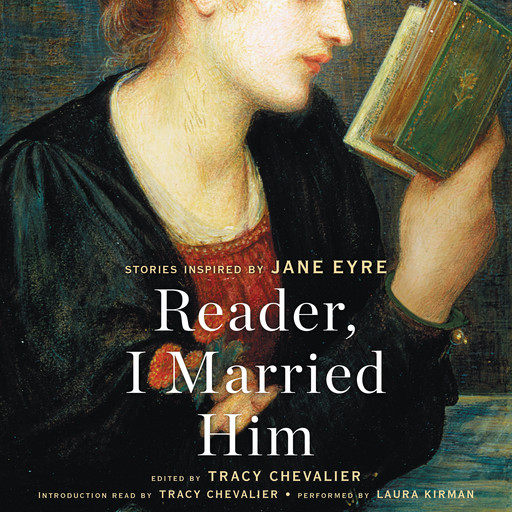 Reader, I Married Him, Tracy Chevalier