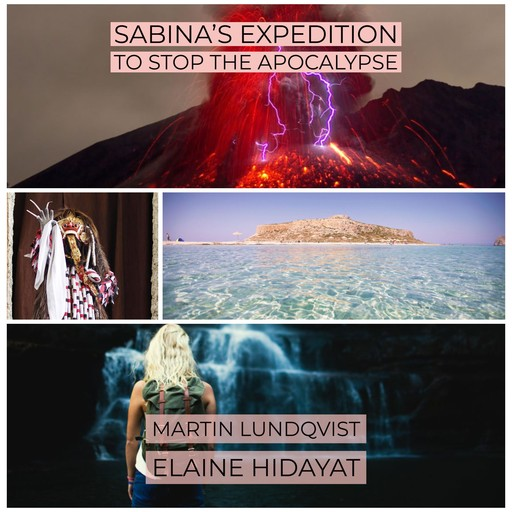 Sabina's Expedition to Stop the Apocalypse, Martin Lundqvist
