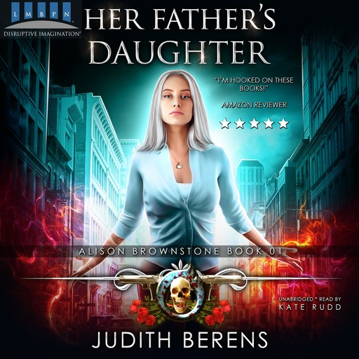 Her Father's Daughter, Martha Carr, Michael Anderle, Judith Berens