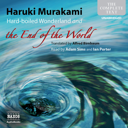 Hard-boiled Wonderland and the End of the World (unabridged), Haruki Murakami