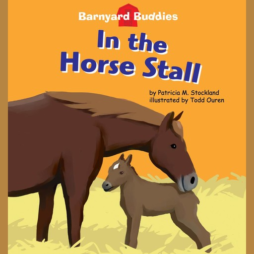 In the Horse Stall, Patricia M. Stockland