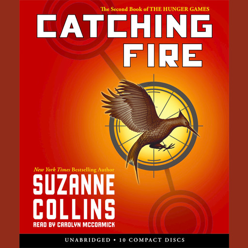 Catching Fire: Book 2 of the Hunger Games, Suzanne Collins