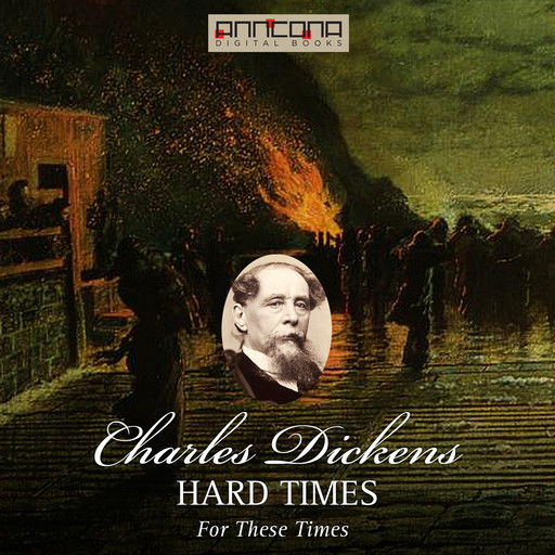 Hard Times, Charles Dickens