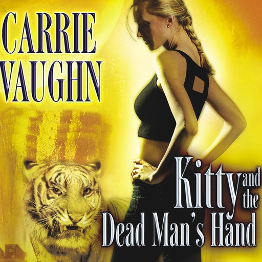 Kitty and the Dead Man's Hand, Carrie Vaughn