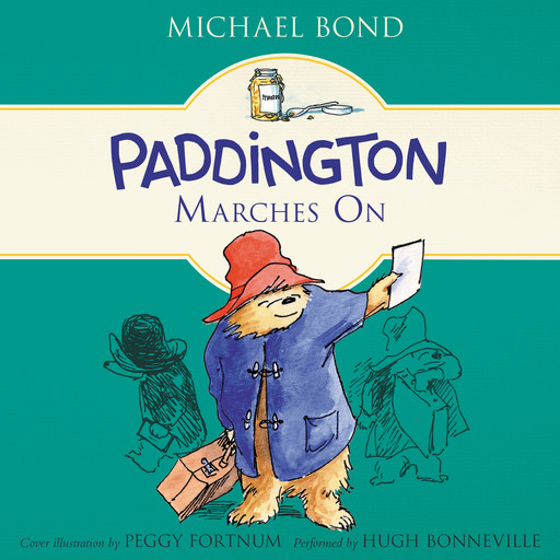 Paddington Marches On, Michael Bond