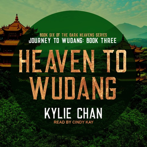 Heaven to Wudang, Kylie Chan