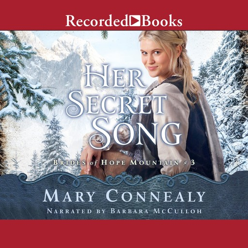 Her Secret Song, Mary Connealy