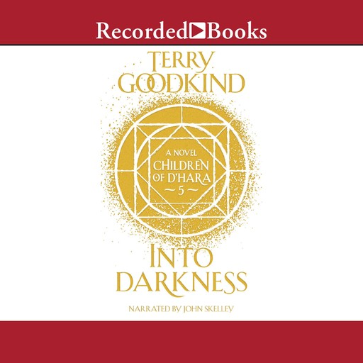 Into Darkness, Terry Goodkind