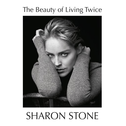 The Beauty of Living Twice, Sharon Stone