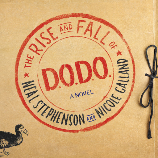 The Rise and Fall of D.O.D.O., Neal Stephenson, Nicole Galland