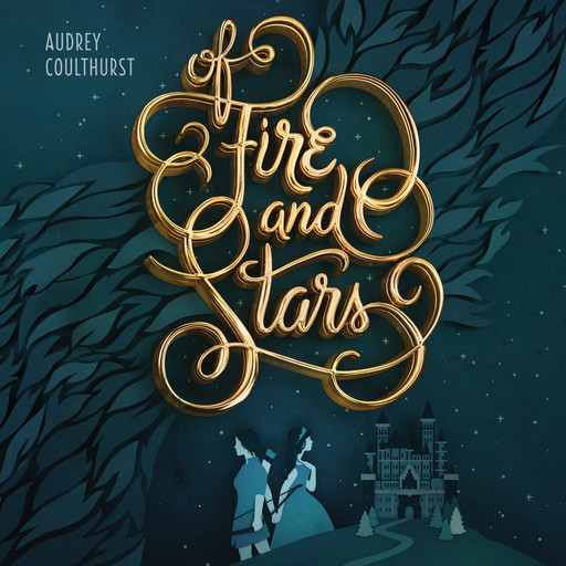 Of Fire and Stars, Audrey Coulthurst