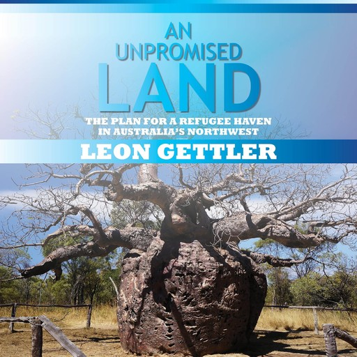 An Unpromised Land, Leon Gettler