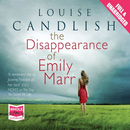 The Disappearance of Emily Marr, Louise Candlish