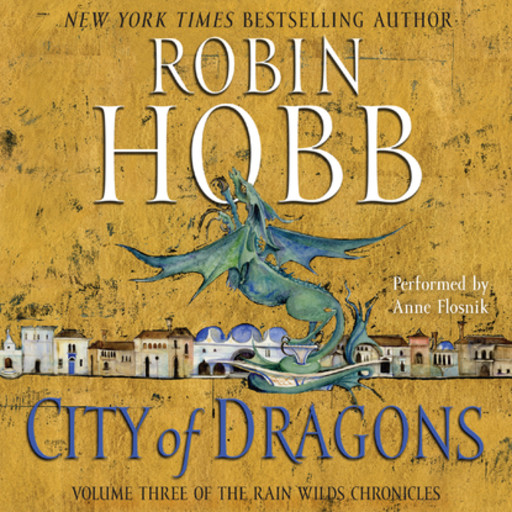 City of Dragons, Robin Hobb