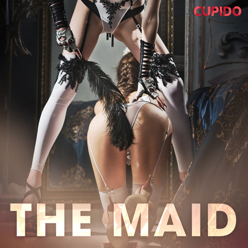 The maid, Others Cupido