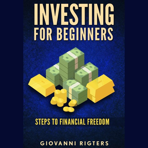 Investing for Beginners, Giovanni Rigters