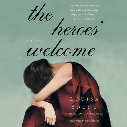 The Heroes' Welcome, Louisa Young
