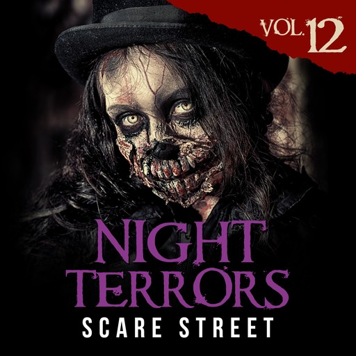 Night Terrors Vol. 12, Charles Welch, James Shell, Peter Cronsberry, Ron Ripley, Warren Benedetto, Justin Boote, Andrey Pissantchev, Bryan Clark, C.M. Saunders, Kyle Winkler, Susan E. Rogers, William Sterling, Zach Friday