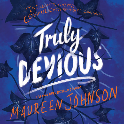Truly Devious, Maureen Johnson