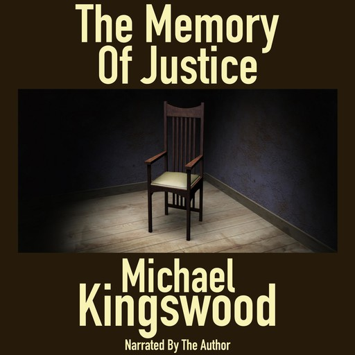The Memory Of Justice, Michael Kingswood