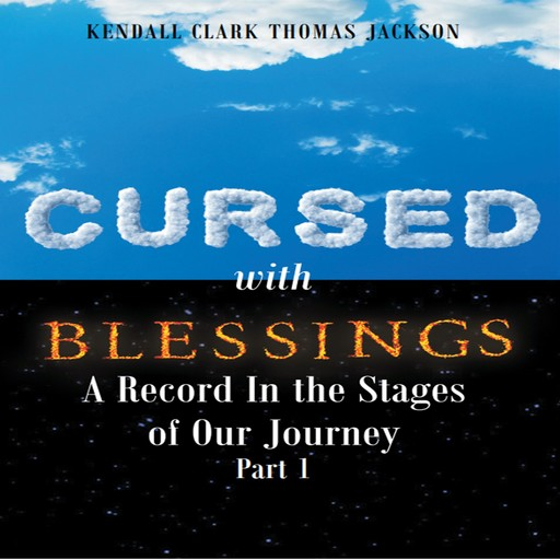 Cursed with Blessings, Kendall Clark Thomas Jackson