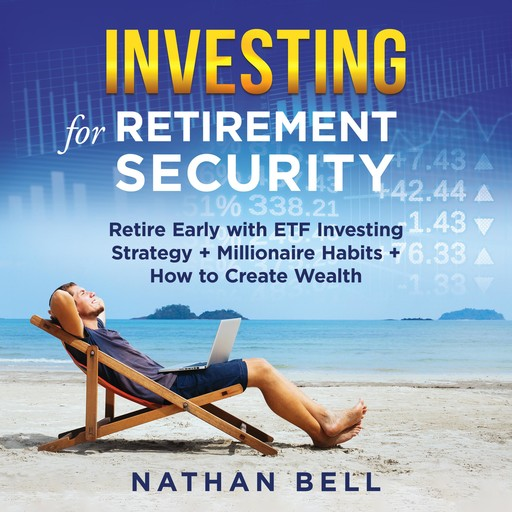 Investing for Retirement Security, Nathan Bell