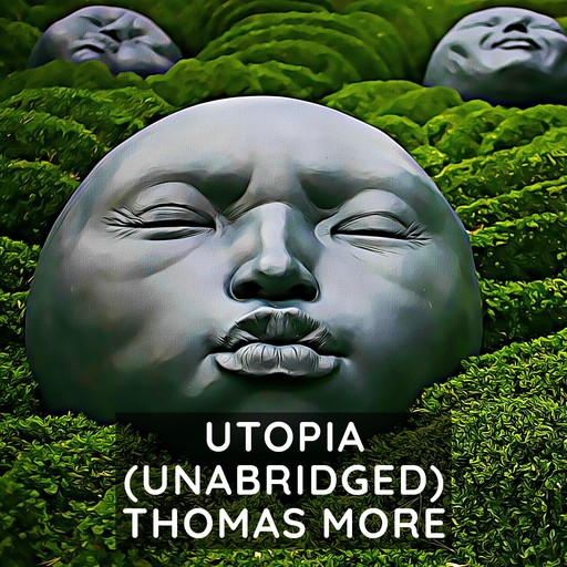 Utopia (Unabridged), Thomas More